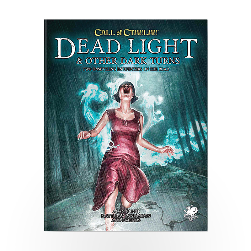 Call of Cthulhu: Dead Light & Other Dark Turns Two Unsettling Encounters On The Road