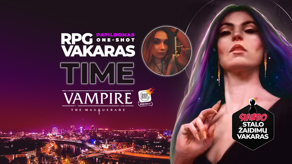 "Vampire: the Masquerade RPG vakaras – ""TIME"" one-shot – spalio 30 d."