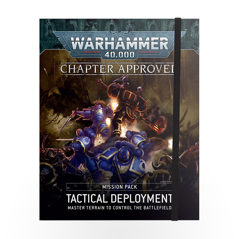WARHAMMER 40000 Chapter Approved - Mission Pack: Tactical Deployment