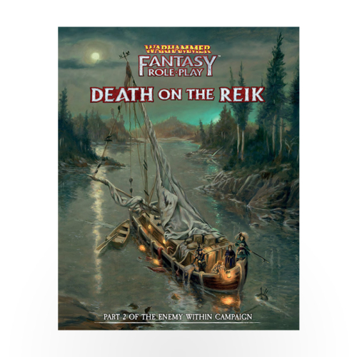 Warhammer Fantasy Roleplay: Enemy Within - Volume 2: Death on the Reik