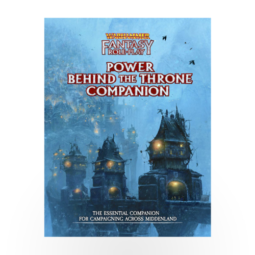 Warhammer Fantasy Roleplay: Enemy Within - Volume 3: Power Behind the Throne Companion